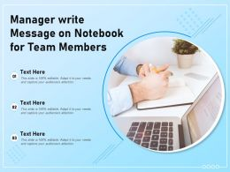 Manager Write Message On Notebook For Team Members