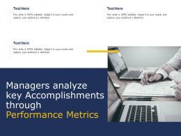 Managers Analyze Key Accomplishments Through