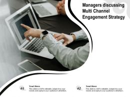 Managers Discussing Multi Channel Engagement Strategy