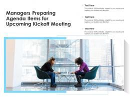Managers Preparing Agenda Items For Upcoming Kickoff Meeting