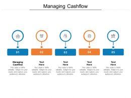 Managing Cashflow Ppt Powerpoint Presentation Icon Cpb