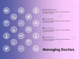 Managing Doctors Ppt Powerpoint Presentation Professional Template