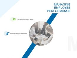 Managing Employee Performance Ppt Powerpoint Presentation Layouts