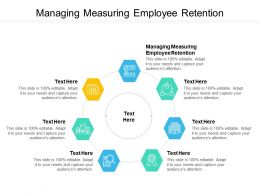 Managing Measuring Employee Retention Ppt Powerpoint Presentation Portfolio Maker Cpb