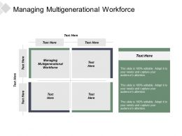 Managing Multigenerational Workforce Ppt Powerpoint Presentation File Brochure Cpb