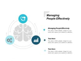 Managing People Effectively Ppt Powerpoint Presentation Gallery Icons Cpb