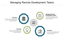 Managing Remote Development Teams Ppt Powerpoint Presentation Summary Themes Cpb