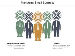 Managing Small Business Ppt Powerpoint Presentation Professional Picture Cpb
