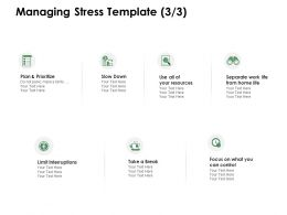Managing Stress Template Plan And Prioritize Ppt Powerpoint Presentation Summary