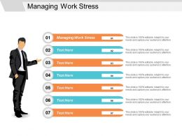 Managing Work Stress Ppt Powerpoint Presentation Infographics Background Image Cpb