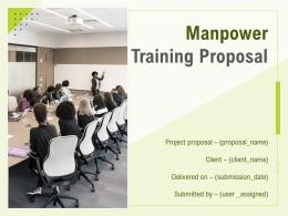 Manpower Training Proposal Powerpoint Presentation Slides