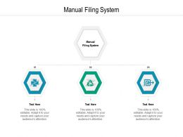 Manual Filing System Ppt Powerpoint Presentation Outline File Formats Cpb