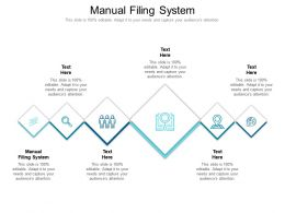 Manual Filing System Ppt Powerpoint Presentation Summary Cpb