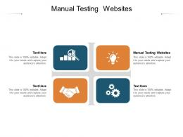 Manual Testing Websites Ppt Powerpoint Presentation Gallery Objects Cpb