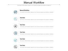 Manual Workflow Ppt Powerpoint Presentation Visual Aids Ideas Cpb