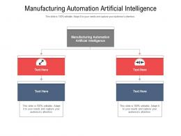 Manufacturing Automation Artificial Intelligence Ppt Powerpoint Presentation Demonstration Cpb