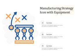 Manufacturing Strategy Icon With Equipment