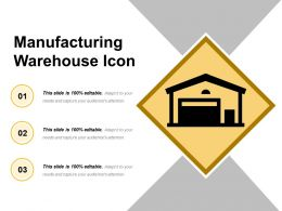 Manufacturing Warehouse Icon Ppt Examples