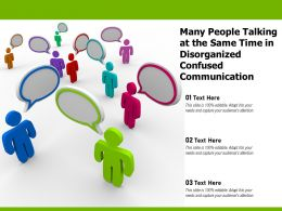 Many People Talking At The Same Time In Disorganized Confused Communication
