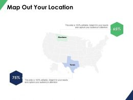 Map Out Your Location Information Ppt Powerpoint Presentation File Show