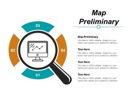 Map Preliminary Ppt Powerpoint Presentation Styles Designs Cpb