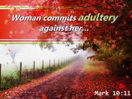 Mark 10 11 Woman Commits Adultery Against Her Powerpoint Church Sermon