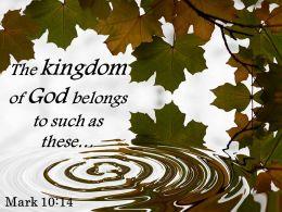 Mark 10 14 The Kingdom Of God Belongs Powerpoint Church Sermon
