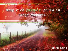 Mark 12 41 Many Rich People Threw In Large Powerpoint Church Sermon