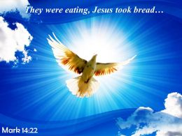 Mark 14 22 They were eating Jesus PowerPoint Church Sermon
