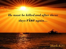 Mark 8 31 He Must Be Killed And After Powerpoint Church Sermon