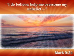 Mark 9 24 I Do Believe Help Me PowerPoint Church Sermon