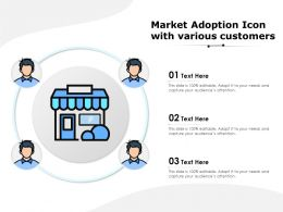 Market Adoption Icon With Various Customers