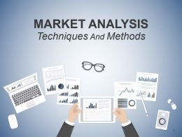 Market Analysis Techniques And Methods Powerpoint Presentation Slides