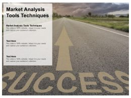 Market Analysis Tools Techniques Ppt Powerpoint Presentation Slides Slideshow Cpb