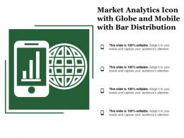 Market Analytics Icon With Globe And Mobile With Bar Distribution