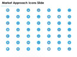 Market Approach Icons Slide Ppt Powerpoint Presentation Inspiration Ideas