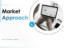 Market Approach Powerpoint Presentation Slides