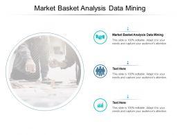 Market Basket Analysis Data Mining Ppt Powerpoint Presentation Slides Introduction Cpb