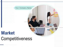 Market Competitiveness Powerpoint Presentation Slides