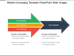 Market Converging Template Powerpoint Slide Images