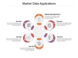 Market Data Applications Ppt Powerpoint Presentation Styles Example Topics Cpb
