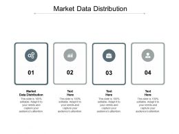 Market Data Distribution Ppt Powerpoint Presentation Layouts Clipart Cpb