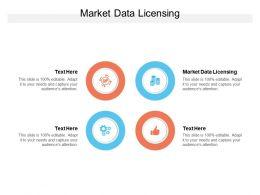Market Data Licensing Ppt Powerpoint Presentation Styles Mockup Cpb