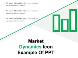 Market Dynamics Icon Example Of Ppt
