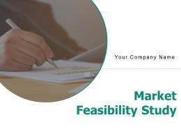 Market Feasibility Study Powerpoint Presentation Slides