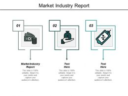 Market Industry Report Ppt Powerpoint Presentation Model Good Cpb