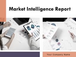 Market Intelligence Report Powerpoint Presentation Slides
