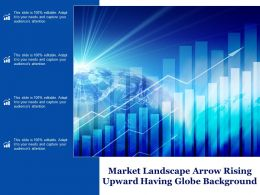 Market Landscape Arrow Rising Upward Having Globe Background