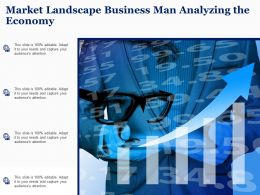 Market Landscape Business Man Analyzing The Economy