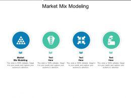 Market Mix Modeling Ppt Powerpoint Presentation Model Deck Cpb